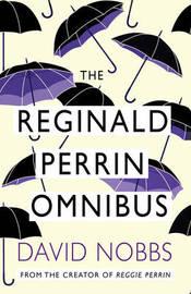 Reginald Perrin Omnibus by David Nobbs