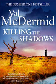 Killing the Shadows by Val McDermid image