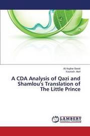 A Cda Analysis of Qazi and Shamlou's Translations of the Little Prince by Barati Ali Asghar