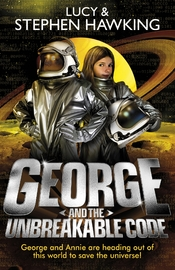 George and the Unbreakable Code by Lucy Hawking
