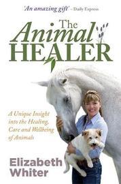 The Animal Healer by Elizabeth Whiter image