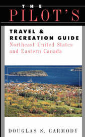 Pilot's Travel and Recreation Guide by Douglas S. Carmody