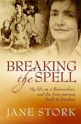 Breaking the Spell by Jane Stork