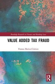 Value Added Tax Fraud by Frunza Marius-Cristian