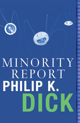 Minority Report by Philip K. Dick image