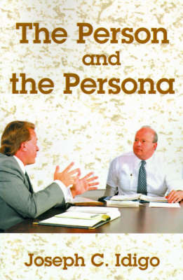 The Person and the Persona by Joseph C. Idigo image