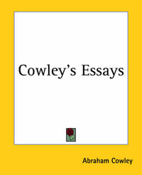 Cowley's Essays by Abraham Cowley