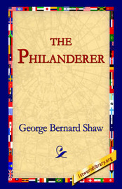 The Philanderer by George Bernard Shaw