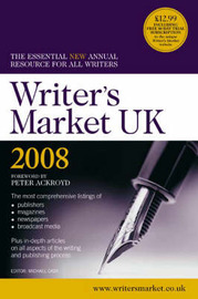 Writer's Market UK: The Essential New Annual Resource for All Writers: 2008 image