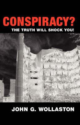 Conspiracy? by John G. Wollaston