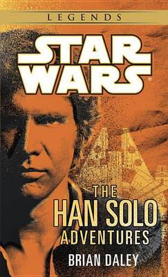 The Han Solo Adventures by Brian Daley image