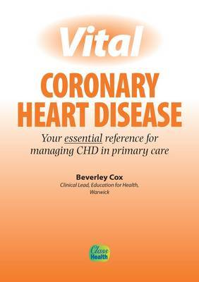 Vital Coronary Heart Disease by Beverley Cox image