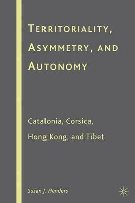 Territoriality, Asymmetry, and Autonomy by Susan J. Henders image