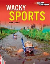 EDGE: Slipstream Non-Fiction Level 2: Wacky Sports by Anne Rooney