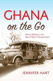 Ghana on the Go by Jennifer Hart