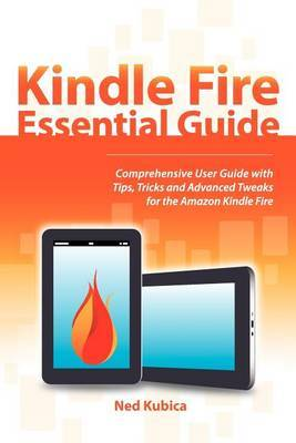 Kindle Fire Essential Guide by Ned Kubica image
