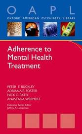 Adherence to Mental Health Treatment by Peter F Buckley image