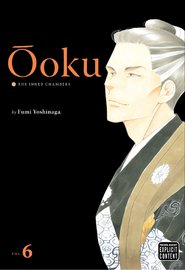 Ooku: The Inner Chambers, Vol. 6 by Fumi Yoshinaga