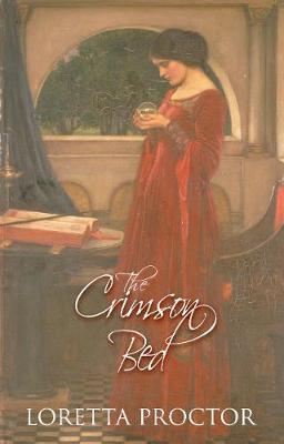The Crimson Bed by Loretta Proctor