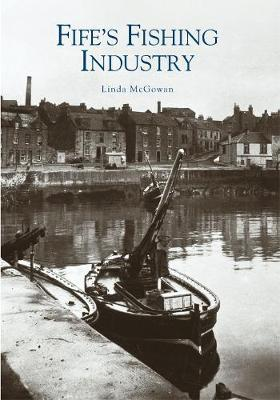 Fife's Fishing Industry by Linda McGowan image