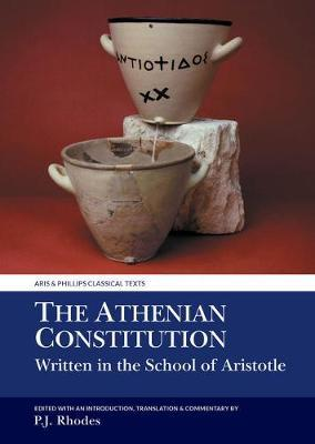The Athenian Constitution Written in the School of Aristotle by Peter J. Rhodes image