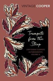 Trumpets from the Steep by Diana Cooper image