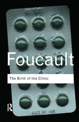 The Birth of the Clinic by Michel Foucault image
