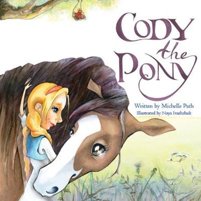 Cody Cody the Pony by Michelle Path image
