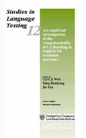 An Empirical Investigation of the Componentiality of L2 Reading in English for Academic Purposes: Studies in Language Testing 12 by Cyril J. Weir image