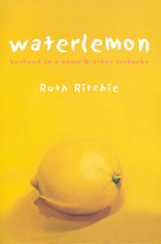Waterlemon by Ruth Ritchie