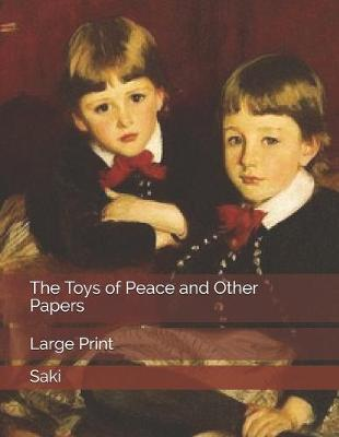 The Toys of Peace and Other Papers by Saki