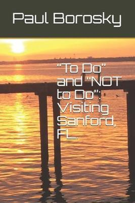 To Do and NOT to Do by Tishauna Borosky
