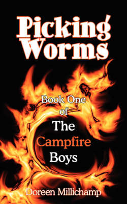 Picking Worms: Book One of the Campfire Boys by Doreen Millichamp image