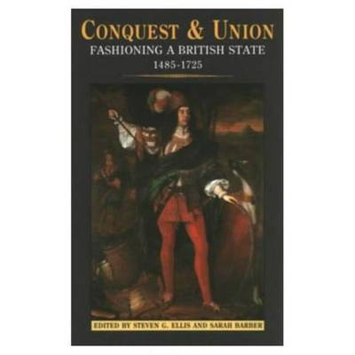 Conquest and Union by Steven G. Ellis image