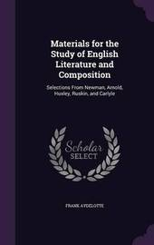 Materials for the Study of English Literature and Composition by Frank Aydelotte
