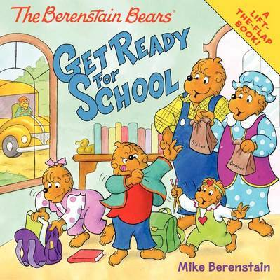 The Berenstain Bears Get Ready for School by Mike Berenstain image
