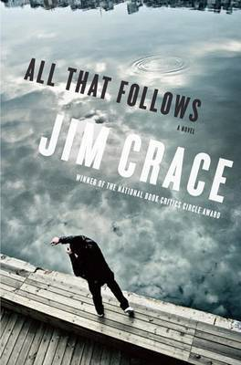 All That Follows by Jim Crace image