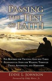 Passing the Test of Faith by Eddie Johnson