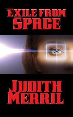 Exile from Space by Judith Merril image