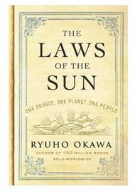 The Laws of the Sun by Ryuho Okawa