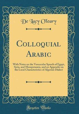 Colloquial Arabic by De Lacy O'Leary image