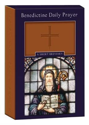 Benedictine Daily Prayer by The Monks of Saint John'S Abbey