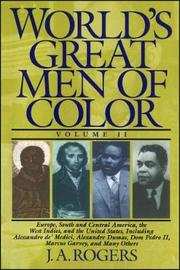 World's Great Men of Color, Volume I by J.A. Rogers