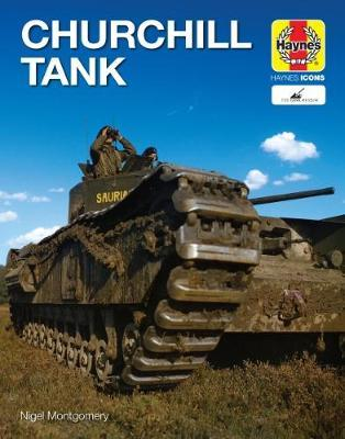 Churchill Tank by Nigel Montgomery