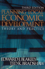 Planning Local Economic Development: Theory and Practice by Edward J. Blakely image