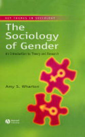 The Sociology of Gender: An Introduction to Theory and Research by Amy S Wharton image