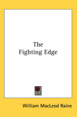 The Fighting Edge by William MacLeod Raine image