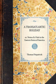Transatlantic Holiday by Thomas Fitzpatrick