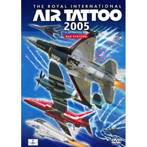 The Royal International Air Tattoo 2005 on DVD