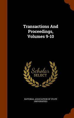 Transactions and Proceedings, Volumes 9-10